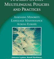 Towards Openly Multilingual Policies and PracticesAssessing Minority Language Maintenance Across Europe